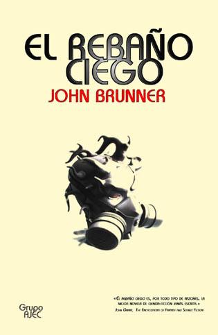 Rebaño ciego,Brunner
