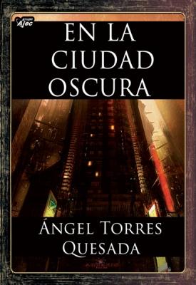 En la ciudad oscura - Ángel Torres Quesada En_la_ciudad_oscura