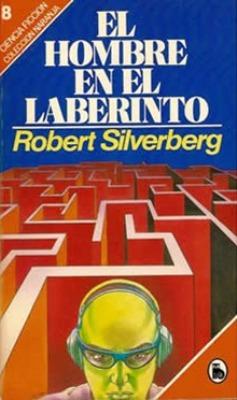 hombre-en-el-laberinto-Robert-Silverberg