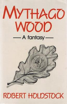 Mythago_Wood_UK_First