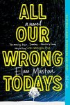 all_our_wrong_todays3